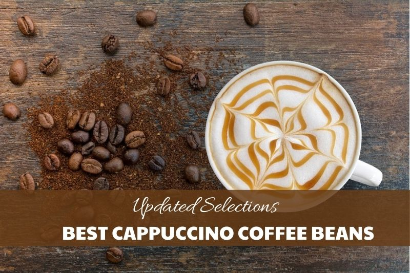 Best cappuccino coffee beans