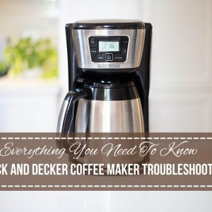 Black And Decker Coffee Maker Troubleshooting